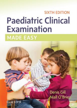Paediatric Clinical Examination Made Easy, 6th Edition