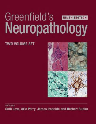 Greenfield's Neuropathology 9e