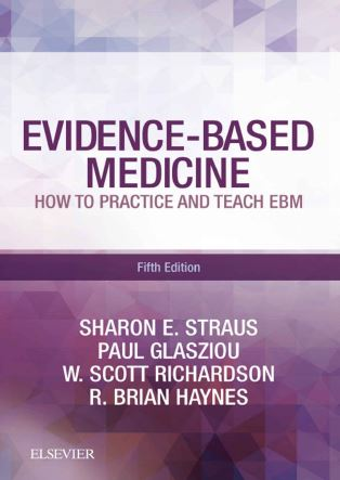 Evidence-Based Medicine How to Practice and Teach EBM 5e