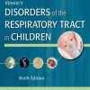 Kendig's Disorders of the Respiratory Tract in Children 9e
