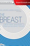 The Breast Comprehensive Management of Benign and Malignant Diseases 5e