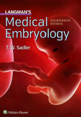 Langman's Medical Embryology, 14th Edition