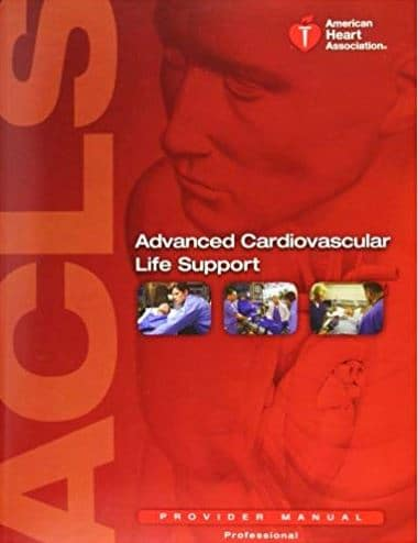 Advanced Cardiovascular Life Support (ACLS) Provider Manual 16e