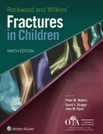 Rockwood and Wilkins Fractures in Children 9e