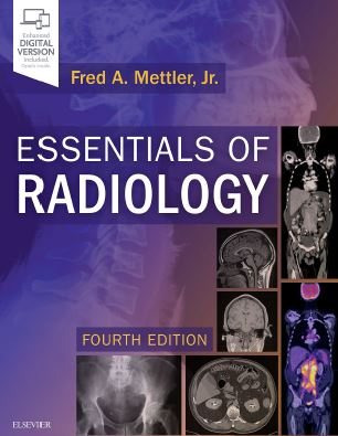 Essentials of Radiology - Common Indications and Interpretation 4th Edition