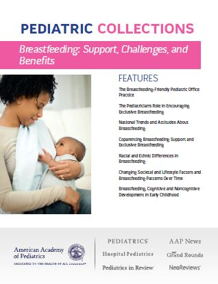 Pediatric Collections Breastfeeding Support, Challenges, and Benefits 2018