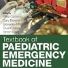 Textbook of Paediatric Emergency Medicine, 3rd Edition