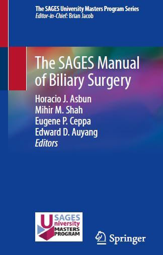 The SAGES Manual of Biliary Surgery 2020