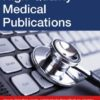 Writing High-Quality Medical Publications A User's Manual