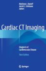 Cardiac CT Imaging - Diagnosis of Cardiovascular Disease 3e
