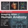 Weir & Abrahams' Imaging Atlas of Human Anatomy, 6th Edition