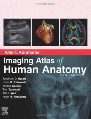 Weir & Abrahams' Imaging Atlas of Human Anatomy, 6th Edition
