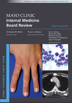 Mayo Clinic Internal Medicine Board Review, 12th Edition