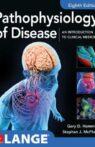 Pathophysiology of Disease An Introduction to Clinical Medicine, 8th Edition