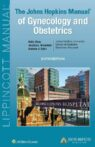 The Johns Hopkins Manual of Gynecology and Obstetrics, 6th Edition