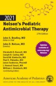 Nelson's Pediatric Antimicrobial Therapy 2021