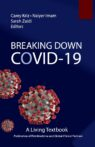 Breaking Down COVID-19 A living textbook
