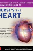 Cardiology Board Review and Self-Assessment - A Companion Guide to Hurst's the Heart